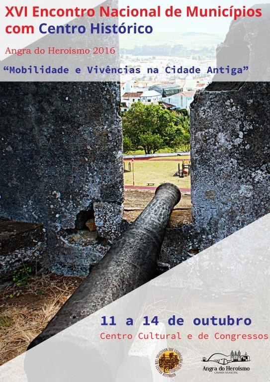 Photo of XVI ENCONTRO NACIONAL DE MUNICÍPIOS COM CENTRO HISTÓRICO – Centro Cultural e de Congressos de Angra do Heroísmo.