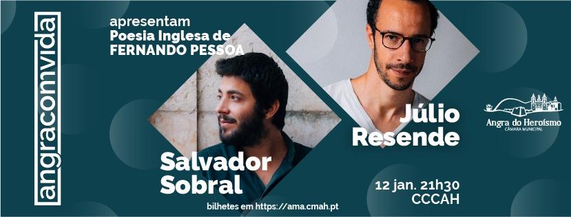 Photo of Angra ComVida : Júlio Resende e Salvador Sobral cantam Pessoa