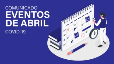 Photo of Comunicado: Cancelamento dos eventos de abril